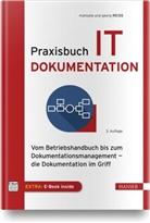 Georg Reiß, Manuel Reiss, Manuela Reiß - Praxisbuch IT-Dokumentation