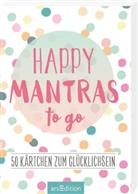 Happy Mantras to go