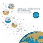 Davi Nelles, David Nelles, Christian Serrer - Kleine Gase - Große Wirkung: Der Klimawandel