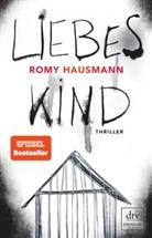 Romy Hausmann - Liebes Kind