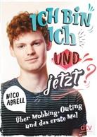 Nico Abrell - Ich bin ich - und jetzt?