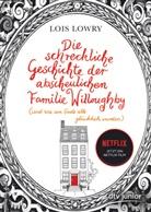Lois Lowry, Lois Lowry - Die schreckliche Geschichte der abscheulichen Familie Willoughby (und wie am Ende alle glücklich wurden)