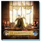 Jody Revenson, J. K. Rowling, Eva-Regin Rauch, Eva-Regine Rauch - Harry Potter: Die Zaubersprüche - Das Handbuch zu den Filmen