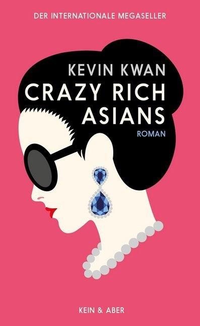 Kevin Kwan - Crazy Rich Asians - Roman