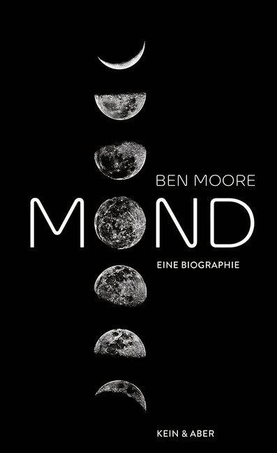 Ben Moore - Mond - Eine Biografie