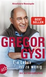Gregor Gysi - Ein Leben ist zu wenig