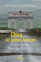 Hsin-Mei Chuang, Matthia Messmer, Matthias Messmer - China an seinen Grenzen