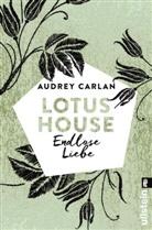 Carlan, Audrey Carlan - Lotus House - Endlose Liebe