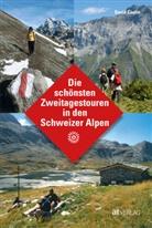 David Coulin, David Coulin - Die schönsten Zweitagestouren in den Schweizer Alpen