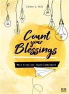 Carina J Nill, Carina J. Nill - Count your Blessings - Mein kreatives Segen-Sammelbuch