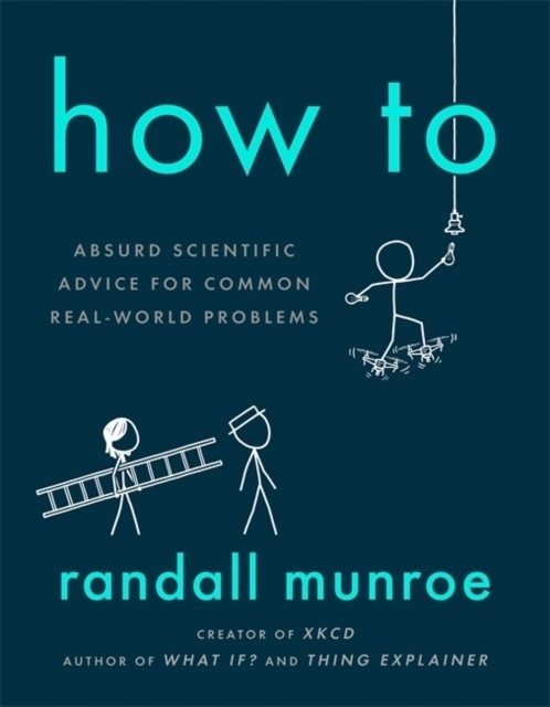 Anonymous, Randall Munroe - How To