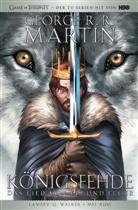 George R Martin, George R. R. Martin, Mel Rubi, Landry Walker, Landry Q. Walker - Das Lied von Eis und Feuer, Graphic Novel - Königsfehde. Bd.1