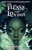 Be Aaronovitch, Ben Aaronovitch, Andrew Cartmel, Lee Sullivan - Die Flüsse von London - Die Nachthexe, Graphic Novel