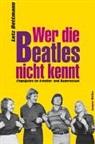 Lutz Dettmann - Wer die Beatles nicht kennt