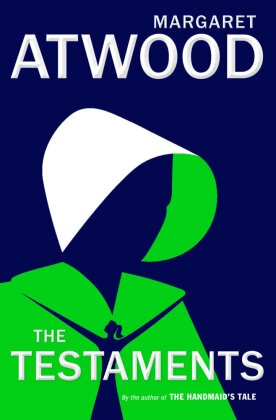 Anonymous, Margaret Atwood - The Testaments - Booker Prize Winner 2019