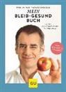 Prof. Dr. med. Thomas Kurscheid, Thomas Kurscheid, Thomas (Prof. Dr. med.) Kurscheid - Mein-bleib-gesund-Buch
