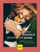 Alexandra Wischall-Wagner - Entspannter Mensch - entspannter Hund...