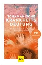 Stefan Limmer - Schamanische Krankheitsdeutung, m. Audio-CD