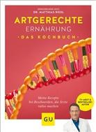 Anna Cavelius, Dr. med. Matthias Riedl, Matthia Riedl, Matthias Riedl - Artgerechte Ernährung - Das Kochbuch