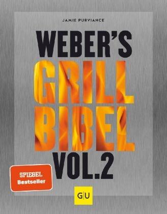 Jamie Purviance - Weber's Grillbibel. Bd.2