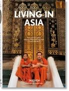 Reto Guntli, Suni Sethi, Sunil Sethi, Reto Guntli, Angelik Taschen, Angelika Taschen - Living in Asia