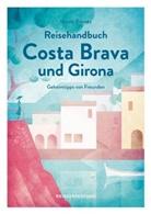 Nicol Biarnés, Nicole Biarnés, Biarne s Nicole, Biarne´s Nicole, Reisedepeschen - Reisehandbuch Costa Brava und Girona