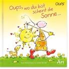 Kurt Hörtenhuber, Günter Bender - Oups Postkarten-Tischgalerie - Wo du bist scheint die Sonne