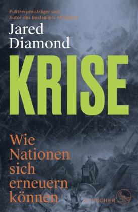 Jared Diamond - Krise - Wie Nationen scheitern oder sich erneuern