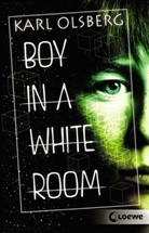 Karl Olsberg, Loewe Jugendbücher - Boy in a White Room