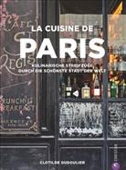 Clotilde Dusoulier - La Cuisine de Paris