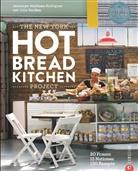 Julia Turshen, Jessamy Waldmann Rodriguez, Jessamyn Waldmann Rodriguez - The New York Hot Bread Kitchen Project