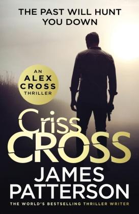 James Patterson, James Patterson - Criss Cross - Alex Cross