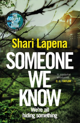 Shari Lapena,  SHARI LAPENA - Someone We Know