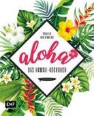 Viol Lex, Viola Lex, Nico Stanitzok - Aloha - Das Hawaii-Kochbuch