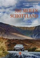 Michael O. R. Kröher, Christian Seeling - 500 Meilen Schottland