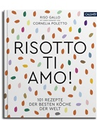 Allan Bay, Ris Gallo, Riso Gallo, Riso Gallo, Riso Gallo - Risotto, ti amo!