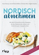 Arn Astrup, Arne Astrup, Christian Bitz, Jenni Brand-Miller, Jennie Brand-Miller, Anette Buyken... - Nordisch abnehmen