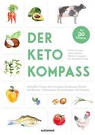 Ulrik Gonder, Ulrike Gonder, Brigitte Karner, Marina Lommel, Marina u a Lommel, Juli Tulipan... - Der Keto-Kompass