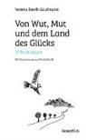 Verena Beerli-Kaufmann, Michel Krafft - Von Wut, Mut und dem Land des Glücks