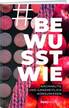 Anina Mutter - #bewusstwie