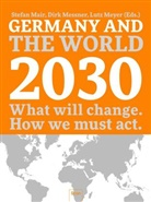 Mair, Stefan Mair, Messner, Dir Messner, Dirk Messner, Meyer... - Germany and the World 2030