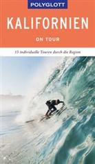 Karl Teuschl - POLYGLOTT on tour Reiseführer Kalifornien
