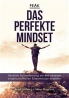 Steve Magness, Bra Stulberg, Brad Stulberg - Das perfekte Mindset - Peak Performance