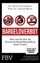 Robert Halver, Ulric Horstmann, Ulrich Horstmann, Geral Mann, Gerald Mann - Bargeldverbot