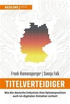 Svenja Falk, Fran Riemensperger, Frank Riemensperger - Titelverteidiger