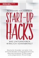 Bernhard Kalhammer - Start-up Hacks
