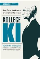 Stefa Gröner, Stefan Gröner, Stephanie Heinecke - Kollege KI