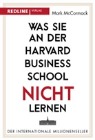 Mark Mc Cormack, Mark McCormack - Was Sie an der Harvard Business School nicht lernen