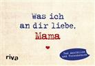 Alexandra Reinwarth - Was ich an dir liebe, Mama - Miniversion