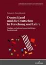 Tomasz G. Pszczólkowski - Deutschland und die Deutschen in Forschung und Lehre